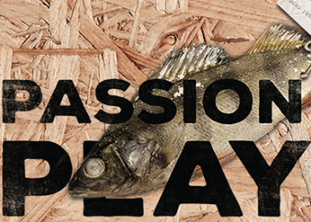 "A fish with the words ""Passion Play"" typed over the image"
